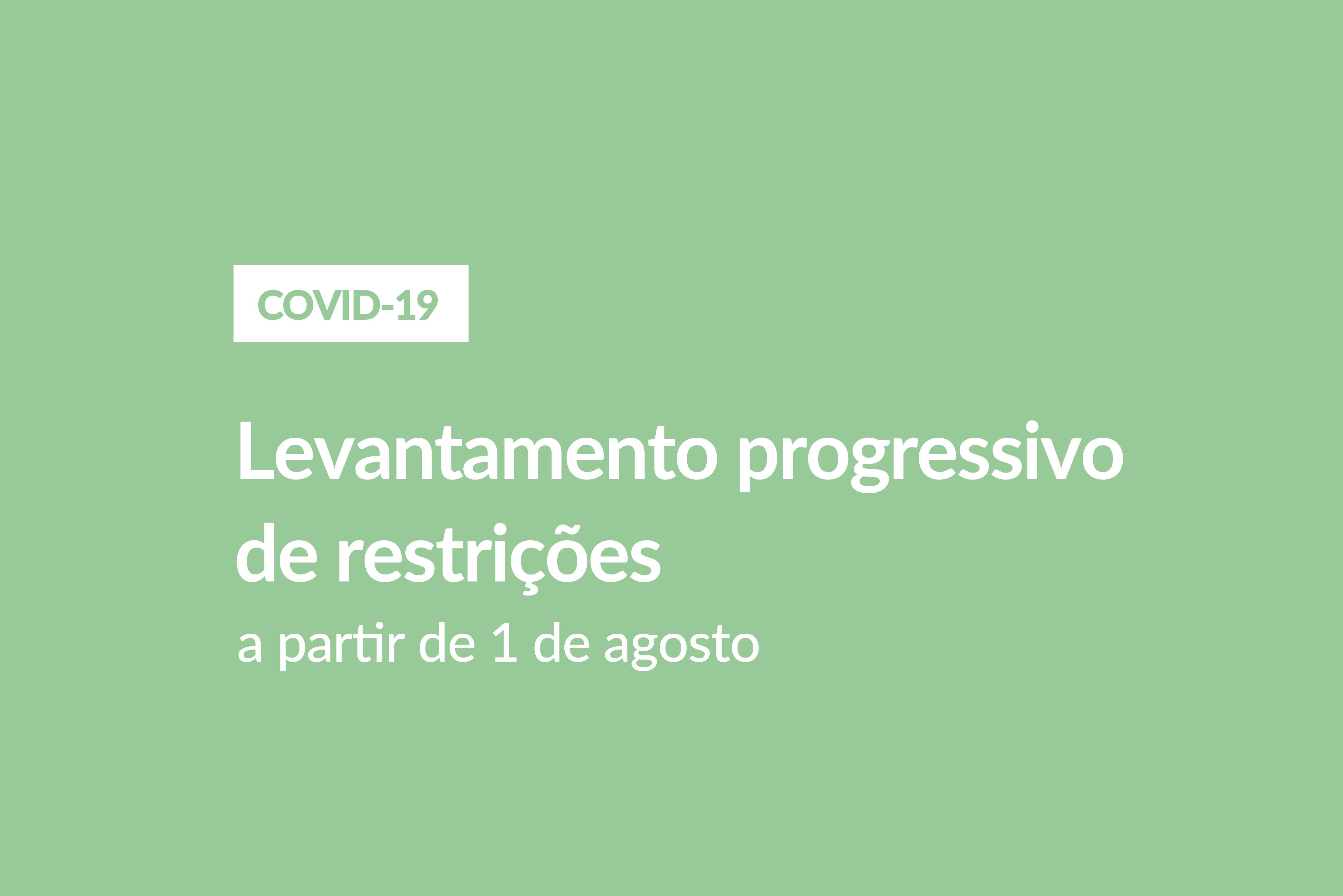 Levantamento progressivo de restrições decorrerá em 3 fases